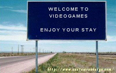 Welcome to Video Games. Enjoy your stay.