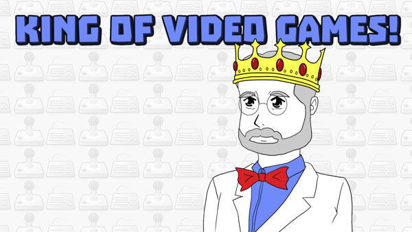KING OF VIDEO GAMES!