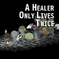 A Healer Only Lives Twice cover art