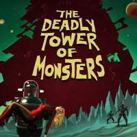 The Deadly Tower of Monsters cover art